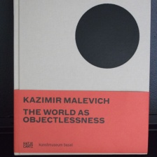 Kazimir Malevich: The World As Objectlessness, by Simon Baier, Britta Dümpelmann, and Kazimir Malevich